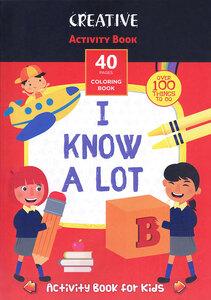 Bojanka za djecu Creative ACT. COL. BOOKS I know a lot 21x30cm 75298