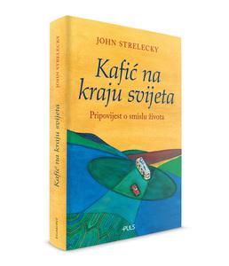 KAFIĆ NA KRAJU SVIJETA, John P. Strelecky