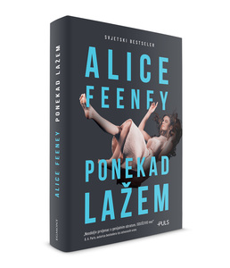 PONEKAD LAŽEM, Alice Feeney