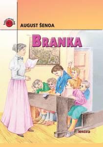 BRANKA  -  redizajn , August Šenoa