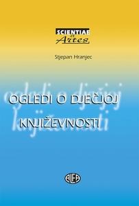OGLEDI O DJEČJOJ KNJIŽEVNOSTI, Stjepan Hranjec