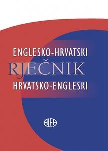 ENGLESKO-HRVATSKI I HRVATSKO-ENGLESKI RJEČNIK, Urednica: Evelina Miščin