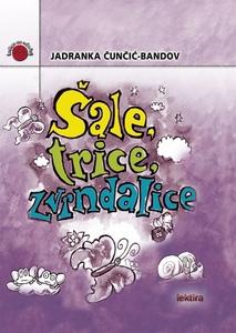 ŠALE, TRICE, ZVRNDALICE – redizajn, Jadranka Čunčić-Bandov