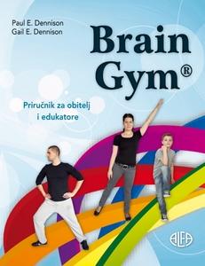 BRAIN GYM® Priručnik za obitelj i edukatore , Paul E. Dennison, Gail E. Dennison