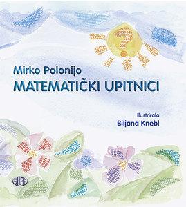 MATEMATIČKI UPITNICI, Mirko Polonijo