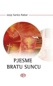 PJESME BRATU SUNCU, Josip Sanko Rabar