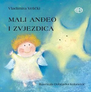 MALI ANĐEO I ZVJEZDICA, Vladimira Velički