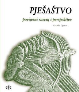 PJEŠAŠTVO povijesni razvoj i perspektive – NOVO!, Marinko Ogorec