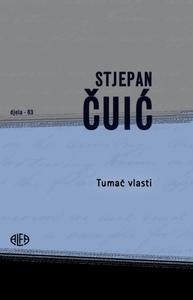 TUMAČ VLASTI, Stjepan Čuić