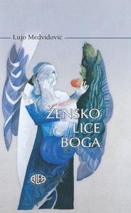 ŽENSKO LICE BOGA, Lujo Medvidović