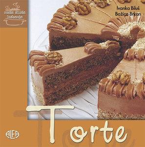 TORTE – mala škola kuhanja , Ivanka Biluš – Božica Brkan