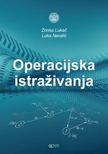 Operacijska istraživanja, Zrinka Lukač i Luka Neralić