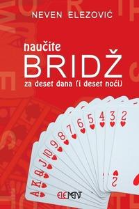 Naučite bridž, za deset dana (i deset noći), Neven Elezović