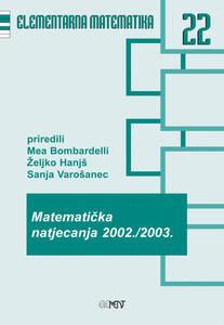 EM 22: Matematička natjecanja 2002./2003., Mea Bombardelli, Sanja Varošanec, Željko Hanjš
