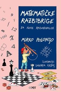 Matematičke razbibrige za nove radoznalce, Mirko Polonijo