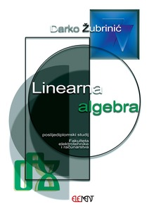 Linearna algebra, poslijediplomski studij FERa, Darko Žubrinić