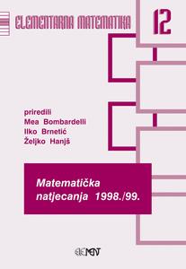 EM 12: Matematička natjecanja 1998./1999., Mea Bombardelli, Ilko Brnetić, Željko Hanjš
