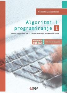 Algoritmi i programiranje 1, radna bilježnica za 1. razred srednjih strukovnih škola, VATROSLAV ZUPPA BAKŠA