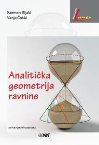 Analitička geometrija ravnine, zbirka riješenih zadataka, Karmen Bljaić, Vanja Čotić