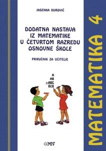 Dodatna nastava iz matematike u 4. razredu osnovne škole, priručnik za učitelje, Jasenka Đurović