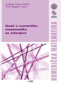 Uvod u numeričku matematiku za inženjere, Josipa Pina Milišić i Ana Žgajić Keko