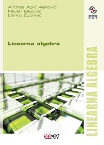 Linearna algebra, Andrea Aglić Aljinović, Neven Elezović i Darko Žubrinić