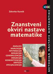 Znanstveni okviri nastave matematike, Zdravko Kurnik