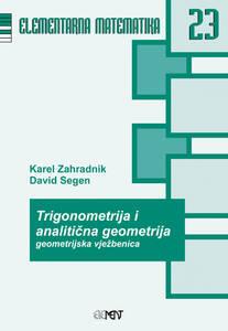 EM 23: Trigonometrija i analitična geometrija, geometrijska vježbenica, Karlo Zahradnik, David Segen
