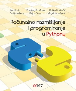 Računalno razmišljanje i programiranje u Pythonu, Leo Budin, Predrag Brođanac, Zlatka Markučič, Smiljana Perić, Dejan Škvorc, Magdalena Babić