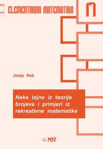 EM 17: Neke tajne iz teorije brojeva i primjeri iz rekreativne matematike, Josip Reš