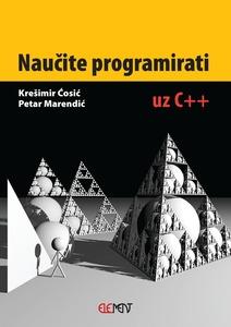 Naučite programirati uz C++, Krešimir Ćosić, Petar Marendić