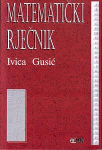 Matematički rječnik, Ivica Gusić