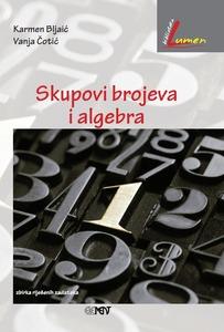 Skupovi brojeva i algebra, zbirka riješenih zadataka, Karmen Bljaić i Vanja Čotić