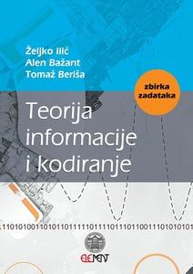 Teorija informacije i kodiranje, Željko Ilić, Alen Bažant i Tomaž Beriša