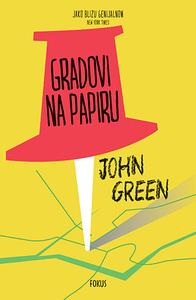 Gradovi na papiru, John Green