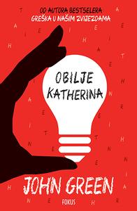 Obilje Katherina, John Green