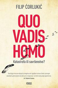 Quo Vadis Homo, Filip Ćorlukić