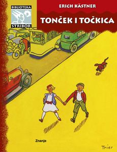 Tonček i Točkica, Erich Kastner