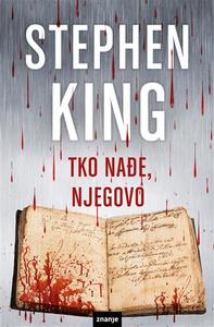Tko nađe, njegovo, Stephen King
