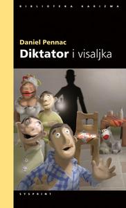 DIKTATOR I VISALJKA, Pennac