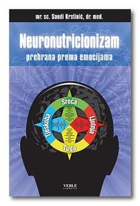 Neuronutricionizam – prehrana prema emocijama, Sandi Krstinić