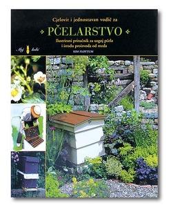 Pčelarstvo – cijelovit i jednostavan vodič, Kim Flottum