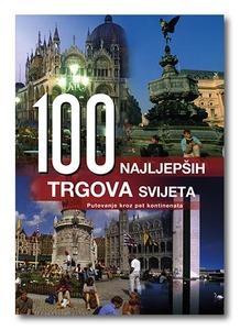 100 najljepših trgova svijeta, Grupa autora