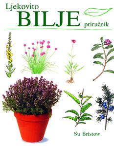 Ljekovito bilje – priručnik, Su Bristow