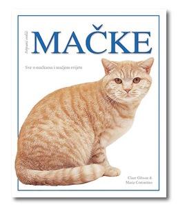 Mačke – Potpuni vodič, Clare Gibson, Maria Constantino