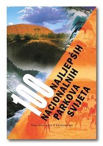 100 najljepših nacionalnih parkova svijeta, Grupa autora