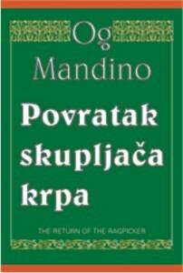 POVRATAK SKUPLJAČA KRPA - Og Mandino