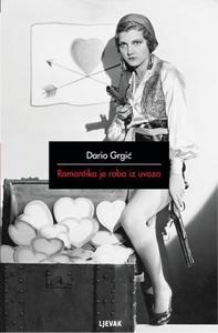 Romantika je roba iz uvoza, Dario Grgić