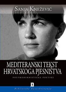 Mediteranski tekst hrvatskog pjesništva, Sanja Knežević