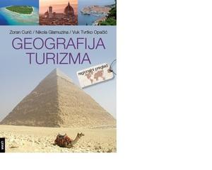 Geografija turizma, Zoran Curić, Nikola Glamuzina, Tvrtko Opačić